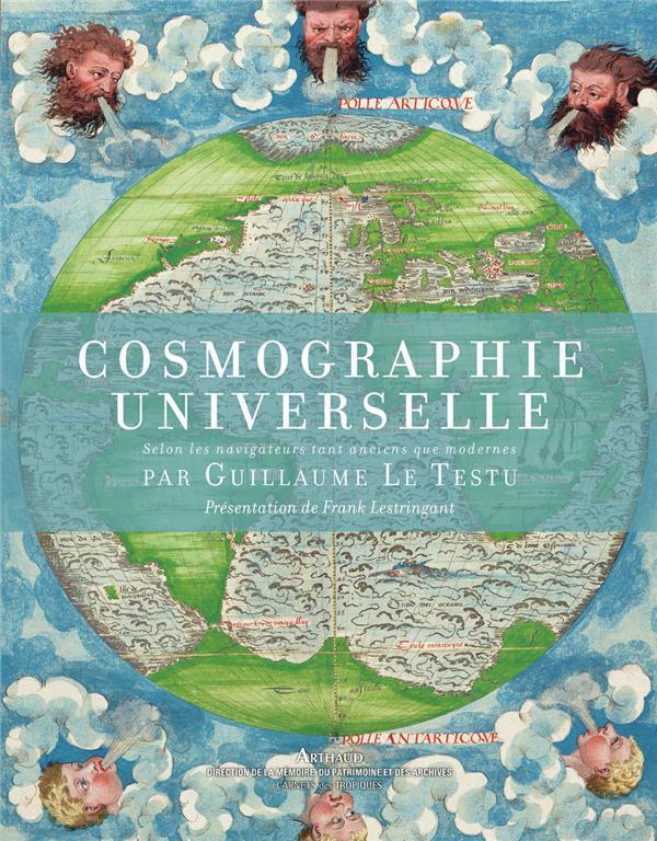 Cosmographie universelle, selon les navigateurs tant anciens que modernes