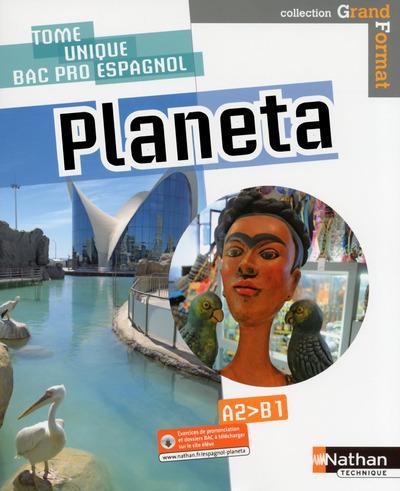 Planeta - espagnol - bac pro (grand format) - livre + licence eleve 2020