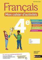Français ; 4e ; mon cahier d'activités