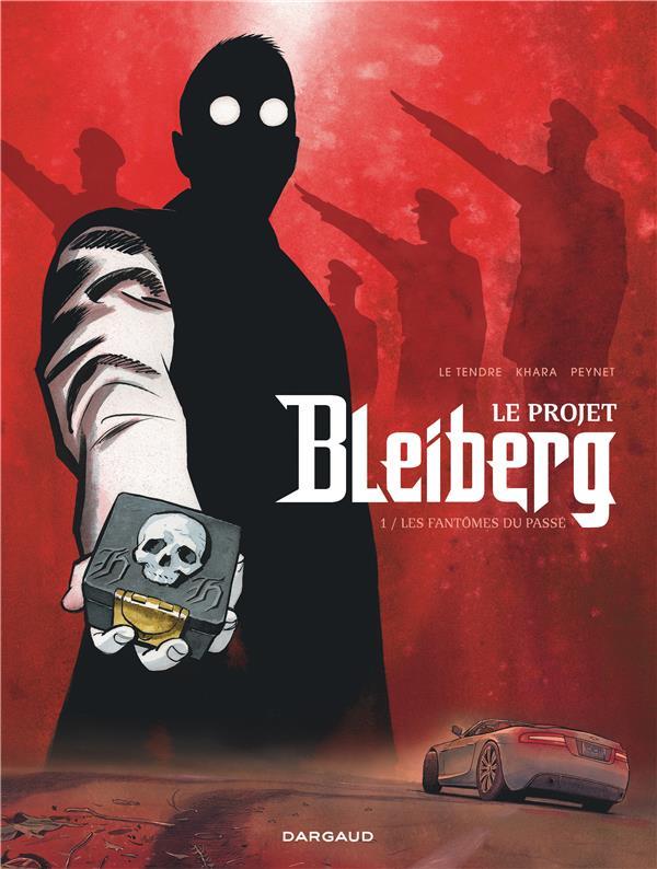 Le projet Bleiberg t.1 ; les fantômes du passé