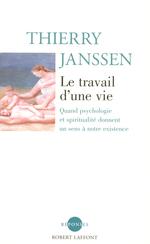 Vente EBooks : Le Travail d'une vie  - Thierry Janssen
