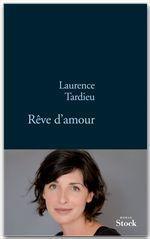 Rêve d'amour  - Laurence Tardieu - Laurence TARDIEU - Tardieu-L