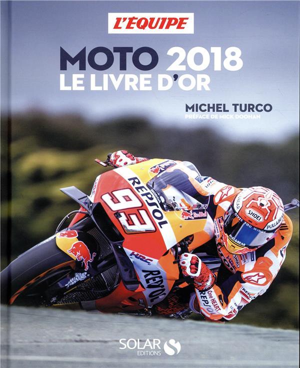 Moto ; le livre d'or (édition 2018)