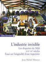 L'industrie invisible  - Jean-Michel Minovez
