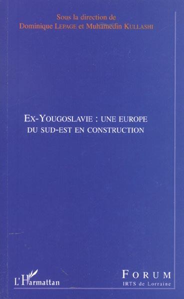 Ex-yougoslavie : une europe du sud-est en construction