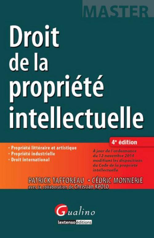 Droit De La Propriete Intellectuelle (4e Edition)