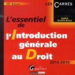 Vente Livre Numérique : L'essentiel de l'introduction générale au droit 2014-2015 - 10e édition  - Sophie Druffin-Bricca