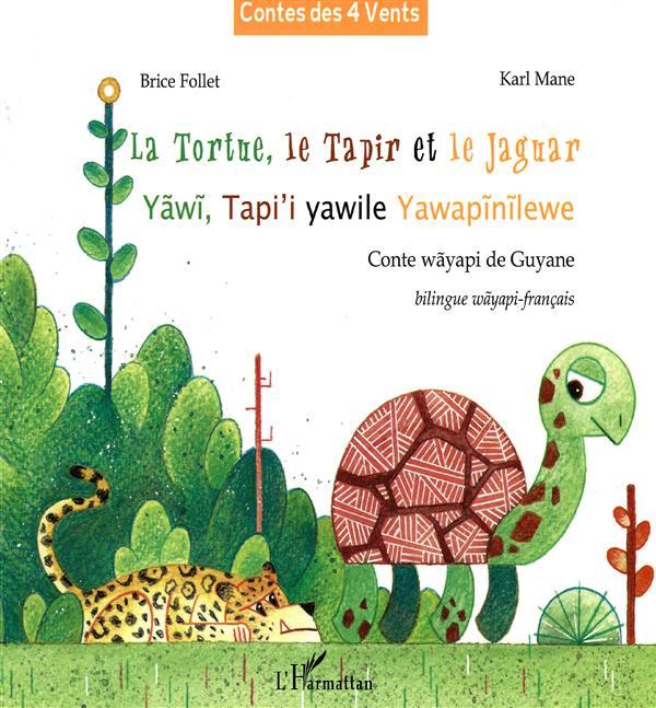 La tortue, le tapir et le jaguar