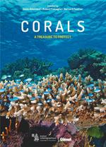 Corals ; a treasure to protect