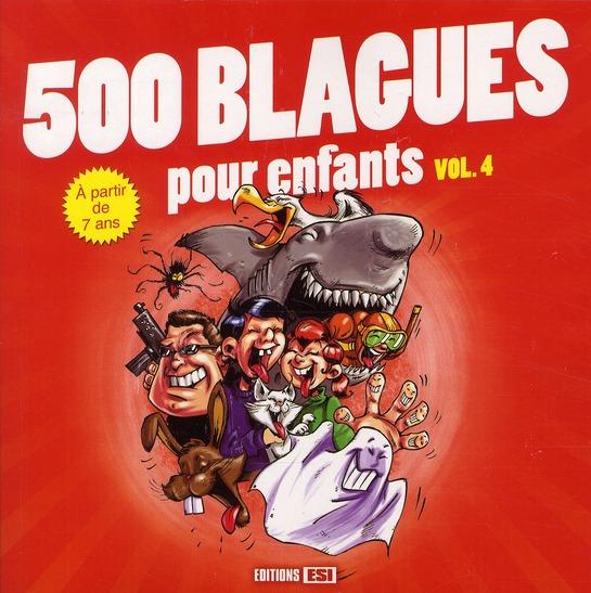 500 blagues pour enfants t.4