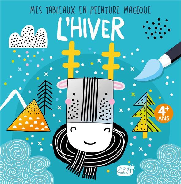 MES TABLEAUX EN PEINTURE MAGIQUE  -  L'HIVER