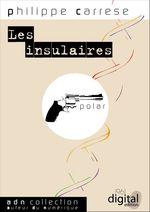 Vente EBooks : Les insulaires  - Philippe CARRESE