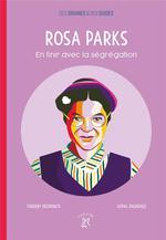 Rosa Parks ; en finir avec la ségrégation