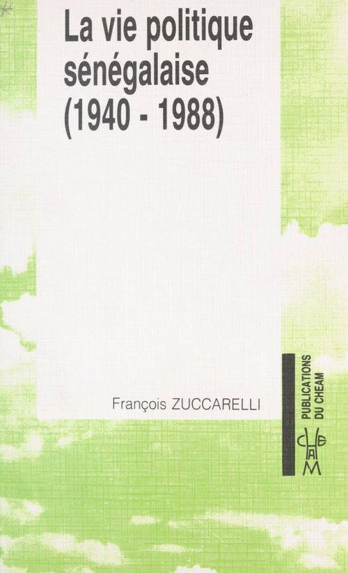 La Vie politique sénégalaise (2) : 1940-1988