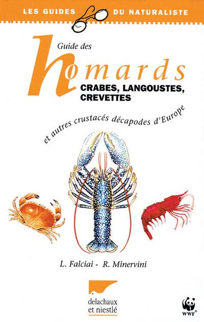 Guide des homards, crabes, langoustes, crevettes et autres crustacés décapodes d'Europe