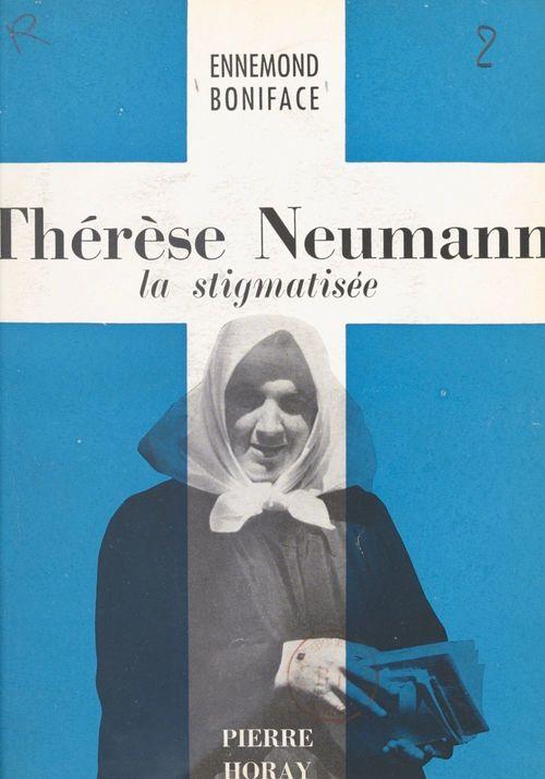 Thérèse Neumann  - Ennemond Boniface