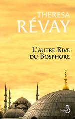 Vente Livre Numérique : L'autre rive du Bosphore  - Theresa Révay