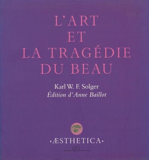 L' art et la tragedie du beau