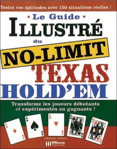 Le guide illustré du texas hold'em no limit