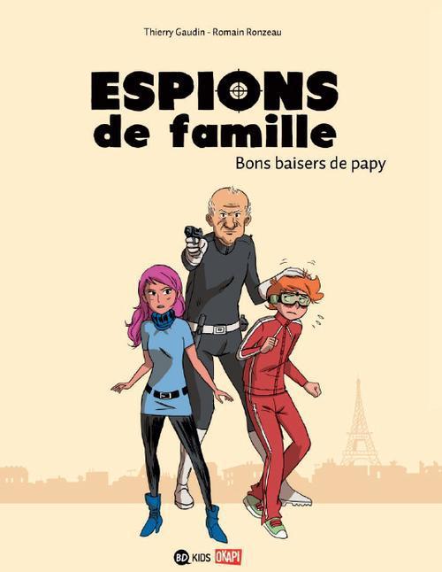 Espions de famille T.1 ; bons baisers de Papy