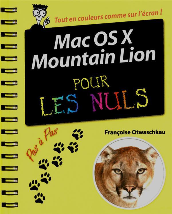 Mac Os X Mountain Lion Pas A Pas Pour Les Nuls
