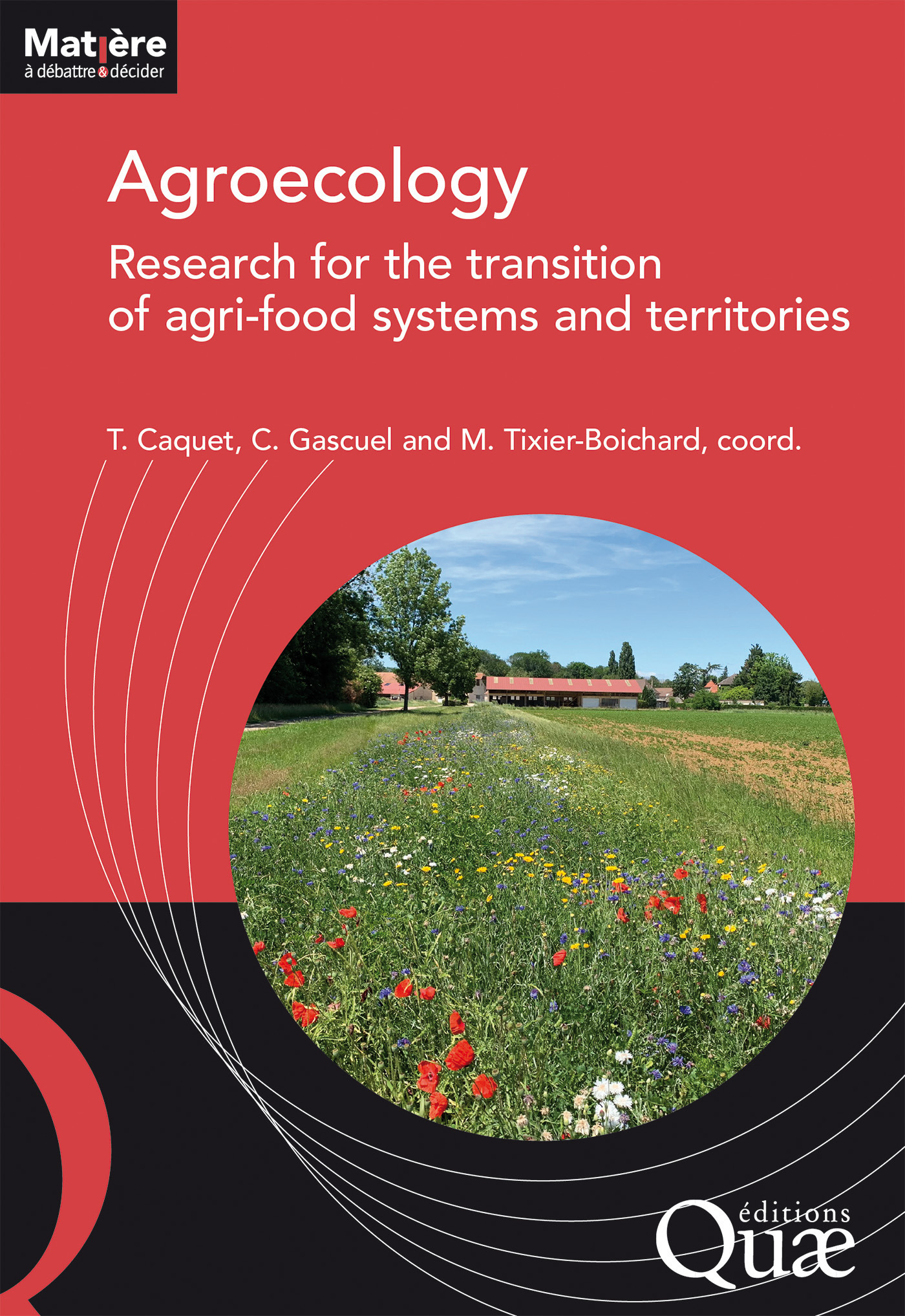 Vente EBooks : Agroecology: research for the transition of agri-food systems and territories  - Chantal Gascuel  - Michele Tixier Boichard  - Thierry Caquet