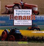 Tracteurs agricoles Renault  - Bernard Gibert