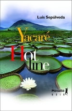 Couverture de Hot line ; yacaré