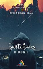 Vente Livre Numérique : Switchmas :  Le souhait  - Lou Jazz - Cherylin A.Nash
