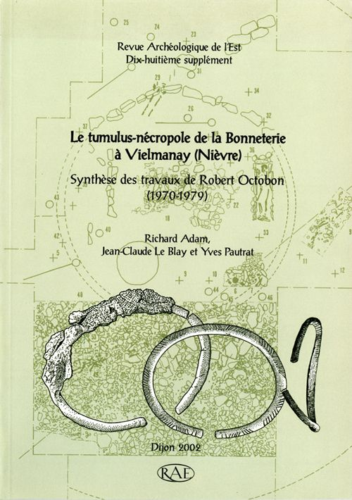 Revue archeologique de l'est n.18 ; le tumulus-necropole de la bonneterie a vielmanay (nievre) ; synthese des travaux de robert octobon (1970-1979)