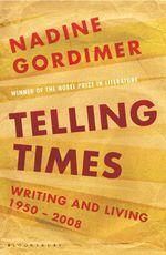 Vente Livre Numérique : Telling Times  - Nadine Gordimer