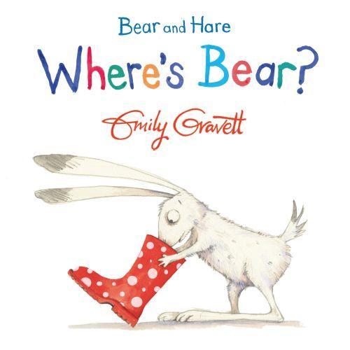 WHERE''S BEAR ? - BEAR AND HARE: BOOK 3