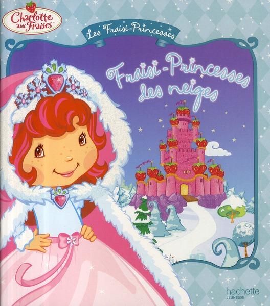 Fraisi-Princesses Des Neiges