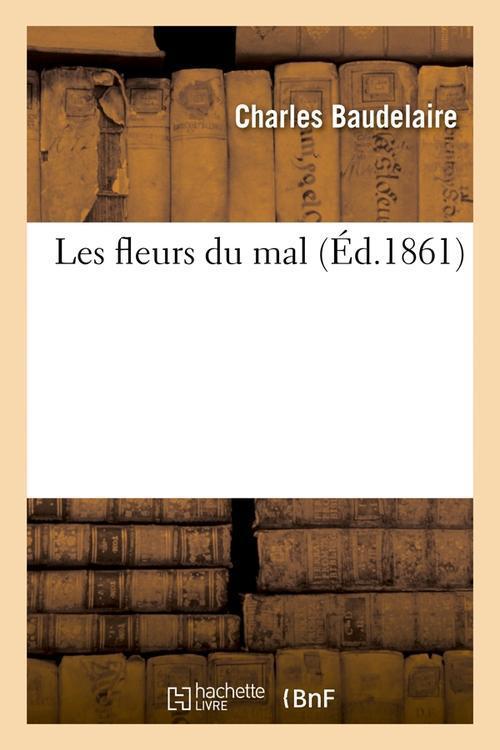 les fleurs du mal (édition 1861)