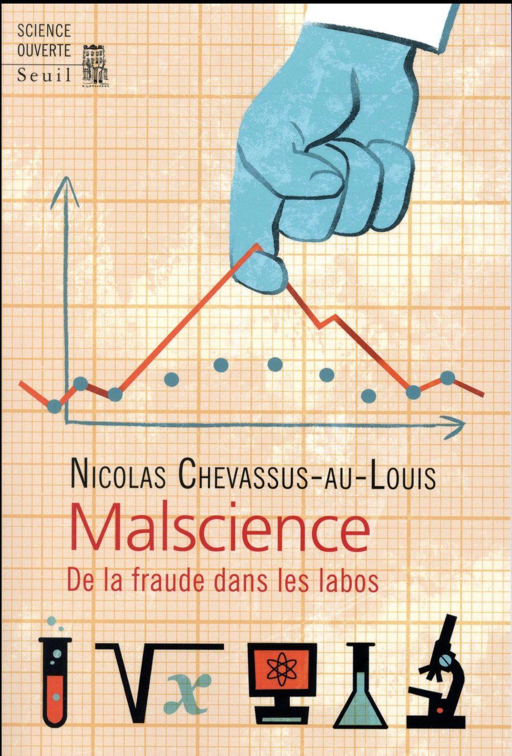 Malscience ; de la fraude dans les labos