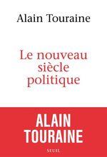 Vente Livre Numérique : Le nouveau siècle politique  - Alain TOURAINE