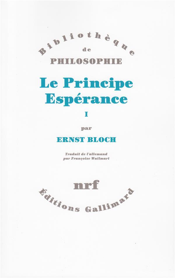 Le principe esperance (tome 1-premiere, deuxieme et troisieme parties)