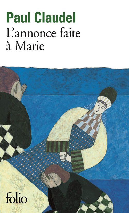 L'annonce faite à Marie ; mystère en quatre actes et un prologue