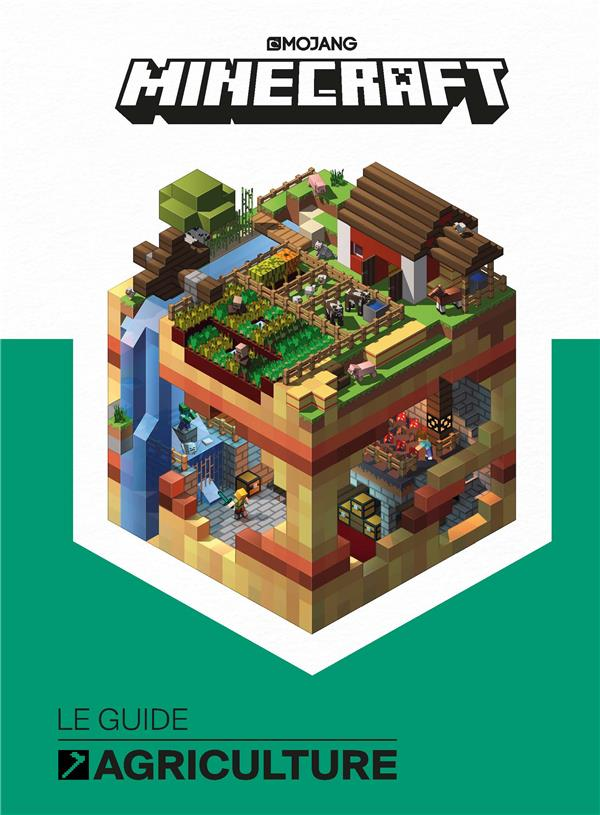 Minecraft ; le guide agriculture