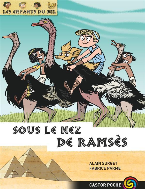Les enfants du Nil t.13 ; sous le nez de Ramsès