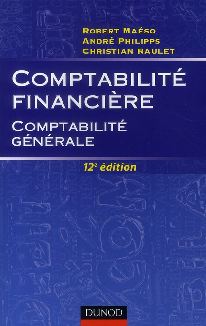 Comptabilite Financiere (12e Edition)