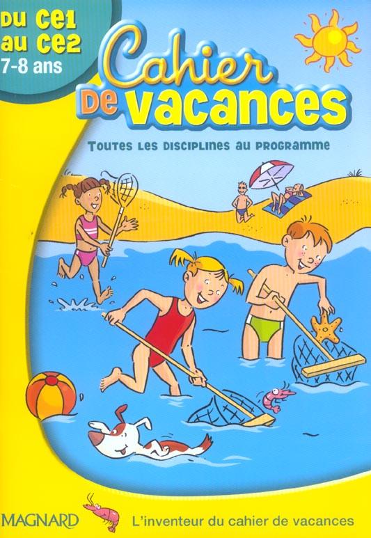 Cahier De Vacances; Du Ce1 Au Ce2 ; 7/8 Ans