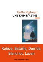 Vente Livre Numérique : Une faim d'abîme  - Betty Rojtman