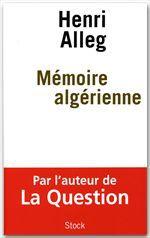 Mémoire algérienne  - Henri Alleg