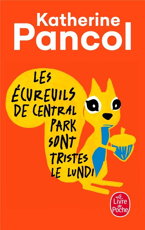 Les Ecureuils De Central Park Sont Tristes Le Lundi