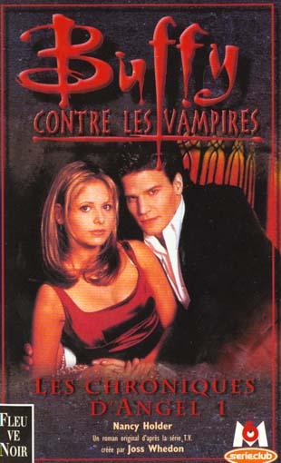 Buffy contre les vampires T.6 ; les chroniques d'Angel t.1