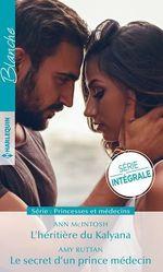 Vente EBooks : L'héritière du Kalyana - Le secret d'un prince médecin  - Amy Ruttan - Ann McIntosh