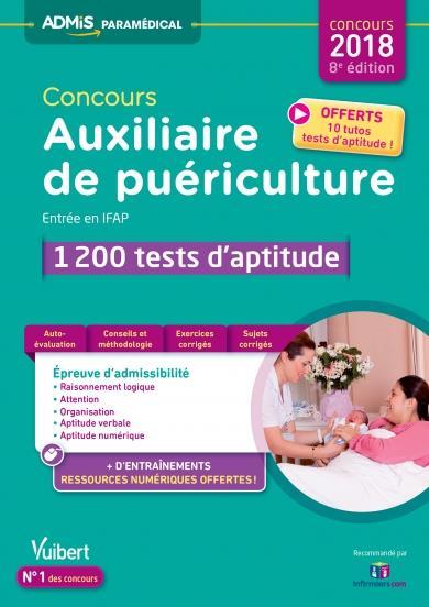 Concours auxiliaire de puériculture ; entrée en IFAP ; 1200 tests d'aptitude (concours 2017/2018)