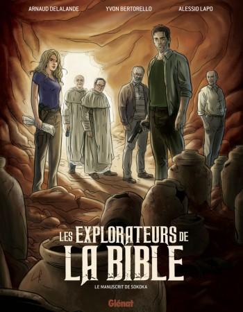 Les explorateurs de la Bible ; le manuscrit de Sokoka