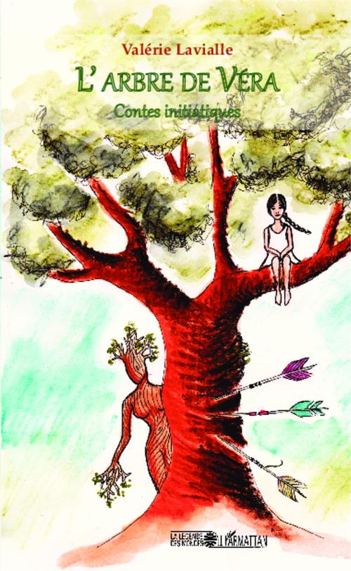 L'arbre de Véra ; contes initiatiques